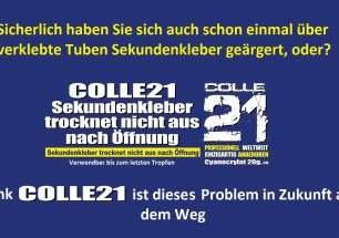 Ärger mit eingetrockneter Tube Sekundenkleber Lösung mit Colle21